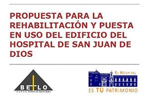 La propuesta de rehabilitación del HSJD